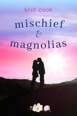 Mischief and Magnolias.jpg