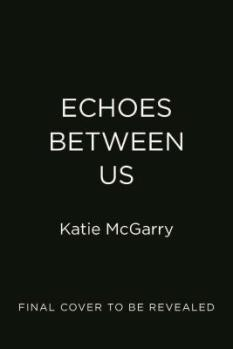 Echoes between us .jpg