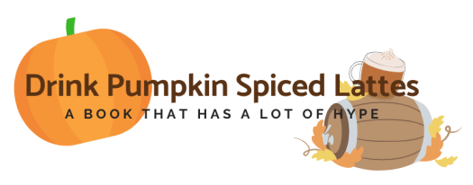 Drink Pumpkin Spice Lattes
